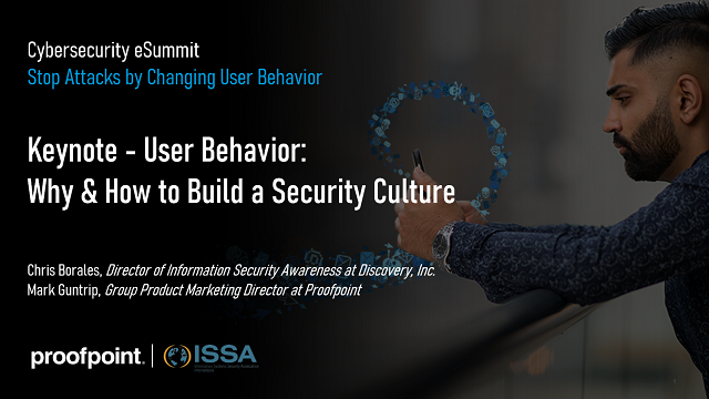eSummit: Keynote - User Behavior: Why & How to Build a Security Culture