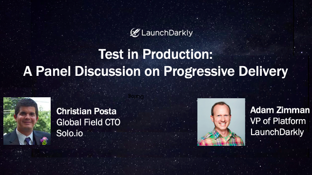 Test in Production: A Panel Discussion on Progressive Delivery