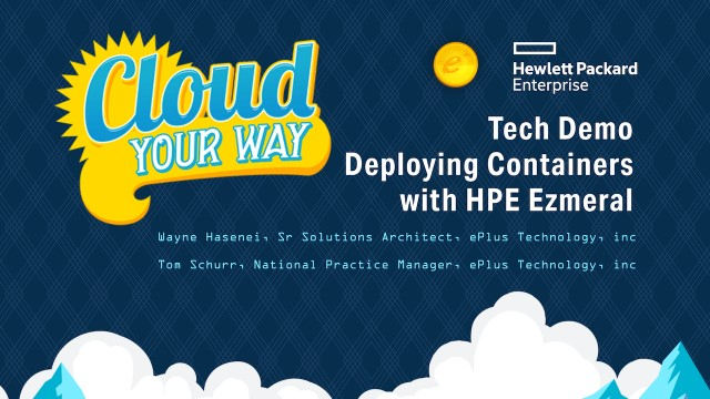 Tech Demo – Deploying Containers with HPE Ezmeral