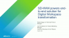 SD-WAN Powers End-to-End Solution for Digital Workspace Transformation