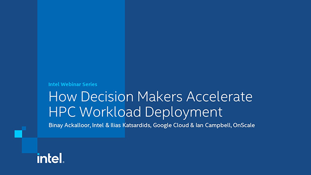 How Decision Makers Accelerate HPC Workload Deployment
