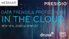 Data Trends & Protections in the Cloud