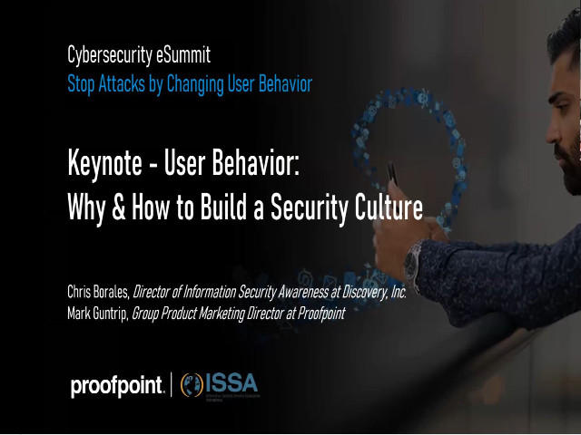 Keynote – User Behavior: Why & How to Build a Security Culture