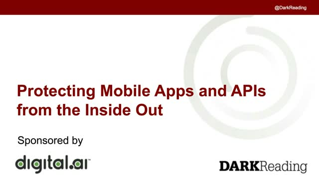 Protecting Mobile Apps and APIs from the Inside Out