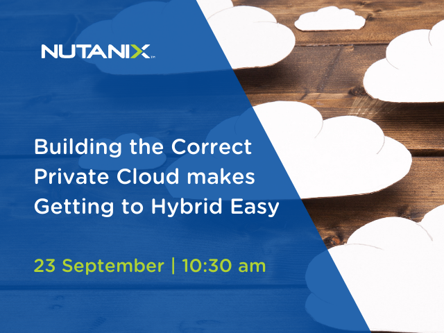 Building the Correct Private Cloud makes Getting to Hybrid Easy