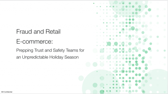 Fraud and Retail E-commerce: Prepping Trust and Safety Teams for an Unpredictabl