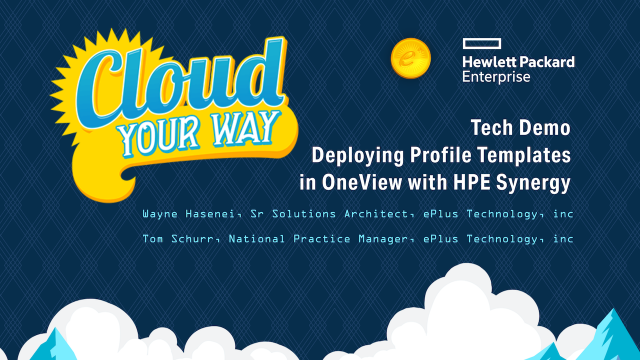 Tech Demo – Deploying Profile Templates in OneView with HPE Synergy