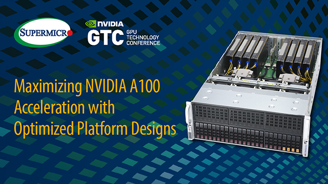 Maximizing NVIDIA A100 Acceleration with Optimized Platform Designs