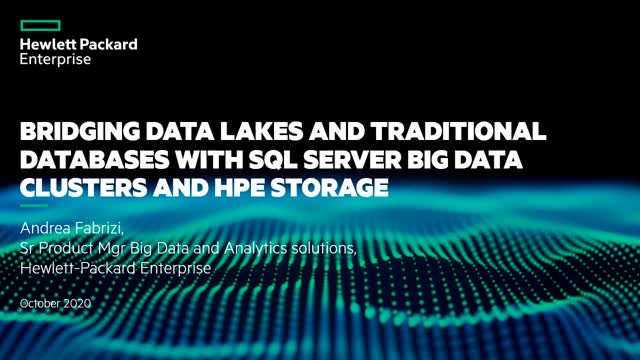 Bridging Data lakes and Traditional Databases with SQL Server Big Data Clusters