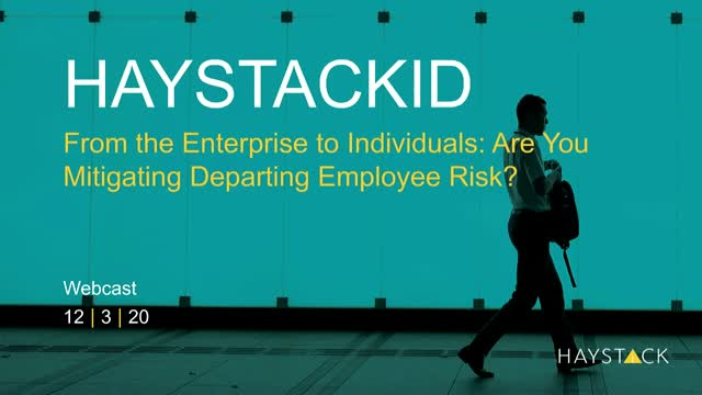 From the Enterprise to Individuals: Are You Mitigating Departing Employee Risk?
