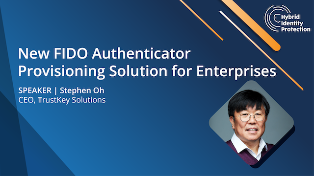 New FIDO Authenticator Provisioning Solution for Enterprises