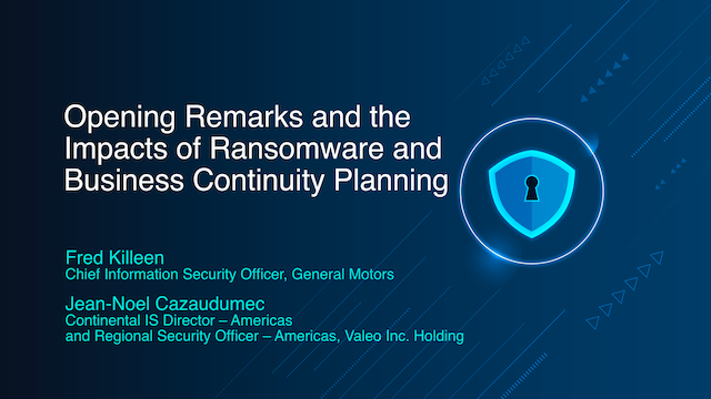 Opening Remarks and the Impacts of Ransomware and Business Continuity Planning