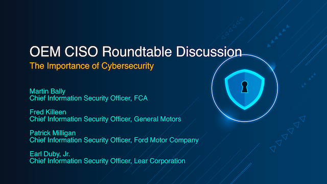OEM CISO Roundtable Discussion – The Importance of Cybersecurity