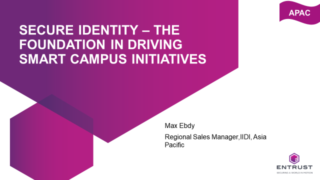 Secure Identity – The foundation in driving Smart Campus initiatives
