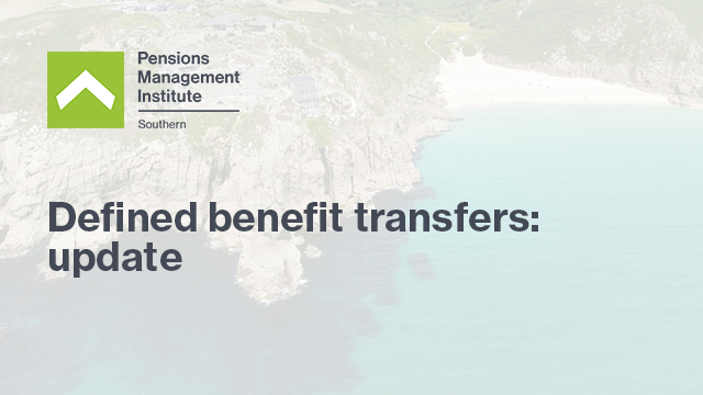PMI Southern group - Defined Benefit transfers: Latest update, including GMP
