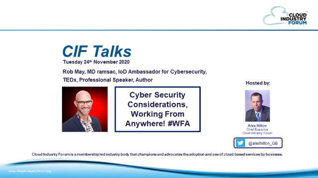 CIF Talks: Cyber Security Considerations - Working From Anywhere! #WFA