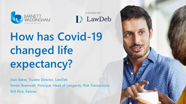 How has Covid-19 changed life expectancy? Implications for DB Pension Schemes