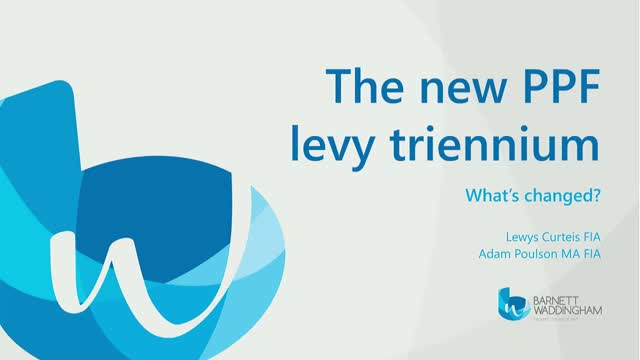 The new PPF levy triennium – what's changed?
