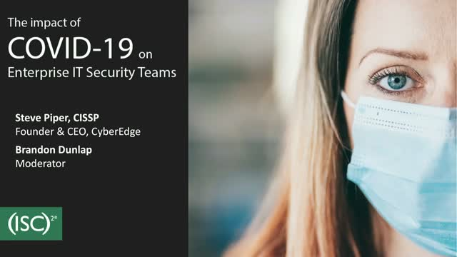 The Impact of COVID-19 on Enterprise IT Security Teams