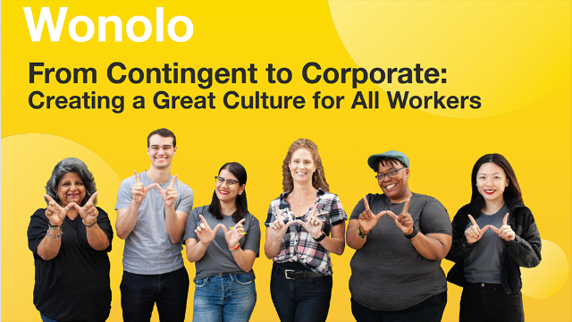 From Contingent to Corporate: Creating a Great Culture for All Workers
