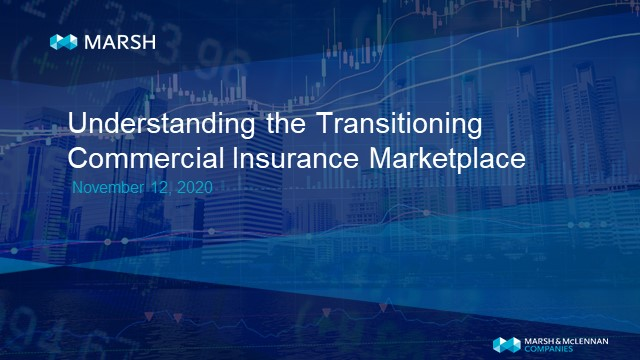 Understanding the Transitioning Commercial Insurance Marketplace