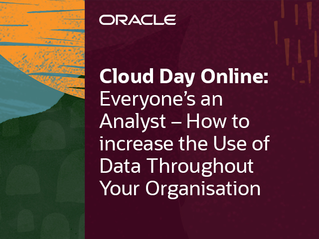 Everyone's an Analyst – Increase the Use of Data Throughout Your Organisation