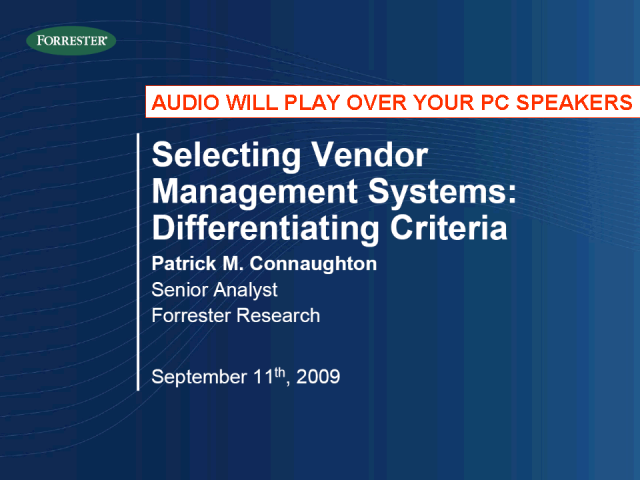 Selecting VENDOR MANAGEMENT SYSTEMS: Differentiating Criteria