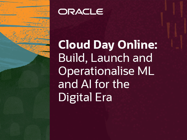 Build, Launch and Operationalise ML and AI for the Digital Era
