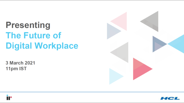 HCL & IR: The Future of the Digital Workplace