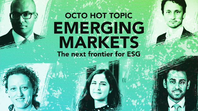 HOT TOPIC: Emerging Markets the next frontier for ESG