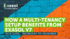 How a multi-tenancy setup benefits from Exasol V7