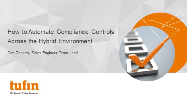 TechTalk: How to Automate Compliance Controls Across the Hybrid Environment