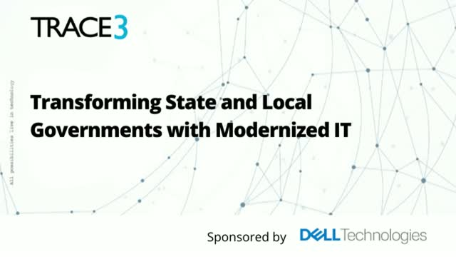 Transforming State and Local Governments with Modernized IT