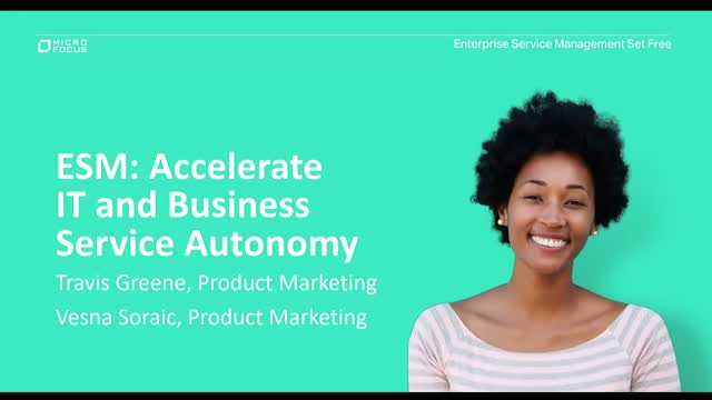 ESM: Accelerate IT and Business Service Autonomy