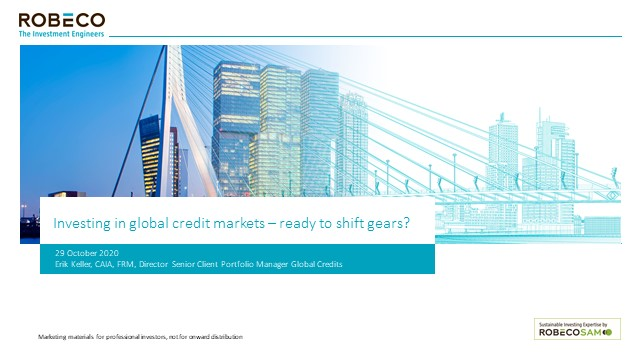 Investing in global credit markets – ready to shift gears?