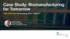 Case Study: Biomanufacturing for Tomorrow