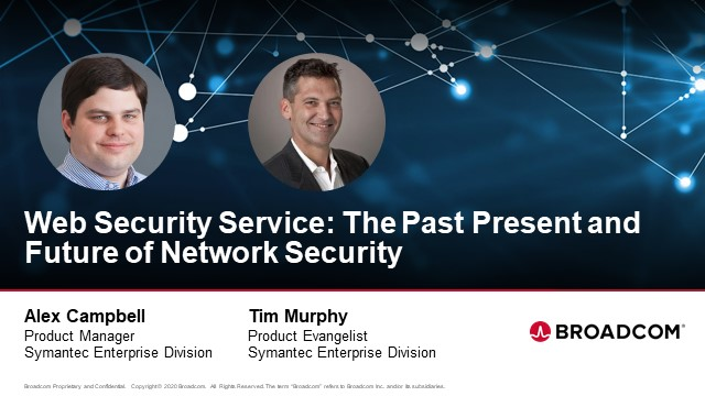 Web Security Service:  The Past, Present and Future of Network Security