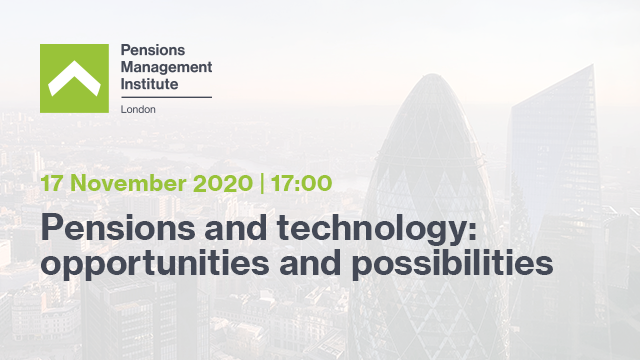 PMI London Group- Pensions and technology: opportunities & possibilities