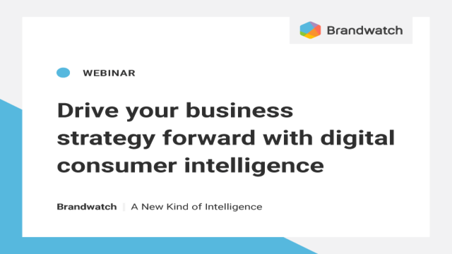 Drive your business strategy forward with digital consumer intelligence