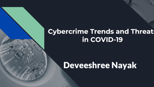 Cybercrime Trends and Threats in COVID-19