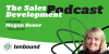 Megan Heuer - Where do you start with Account Based Sales Development?