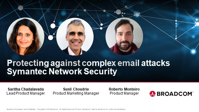 Protecting Against Complex Email Attacks, Symantec Network Security