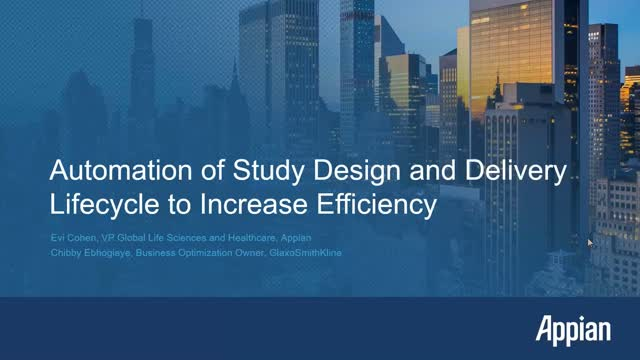 Automation of Study Design and Delivery Lifecycle to Increase Efficiency