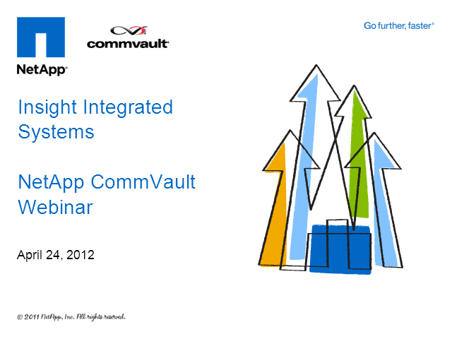 NetApp & CommVault Save Money and Improve your Backup's!