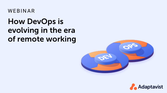How DevOps is evolving in the era of remote working