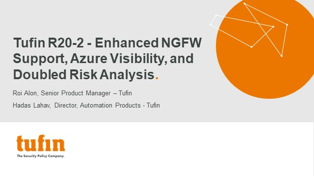 Tufin R20-2 - Enhanced NGFW Support, Azure Visibility, and Doubled Risk Analysis