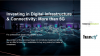 Investing in Digital Infrastructure & Connectivity: More than 5G