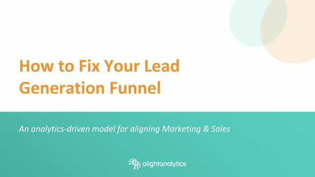 How to Fix Your Lead Generation Funnel