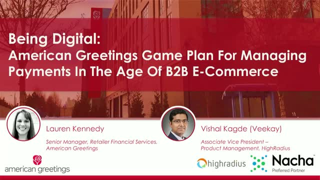 American Greetings Game Plan For Managing Payments In The Age Of B2B eCommerce