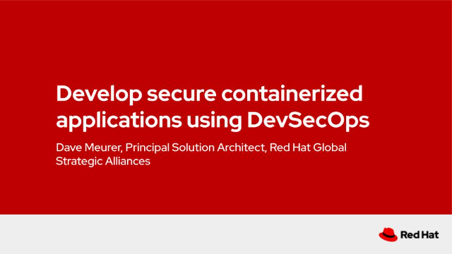 Develop secure containerized applications using DevSecOps